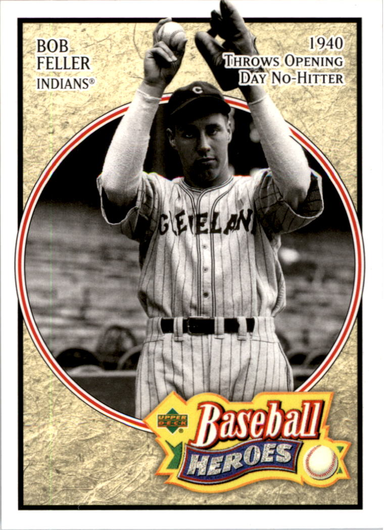 2005 Upper Deck Baseball Heroes #2 Bob Feller