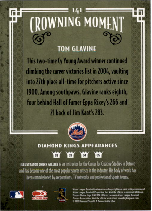 2005 Diamond Kings #141 Tom Glavine back image