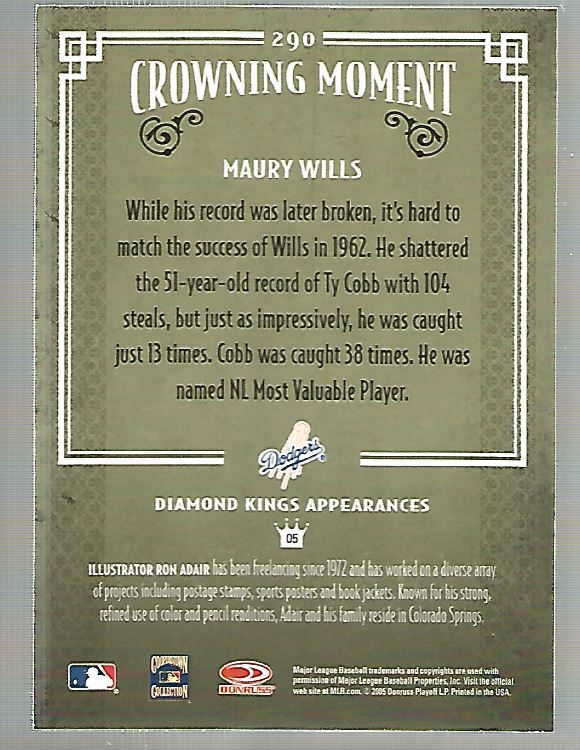 2005 Diamond Kings #290 Maury Wills back image