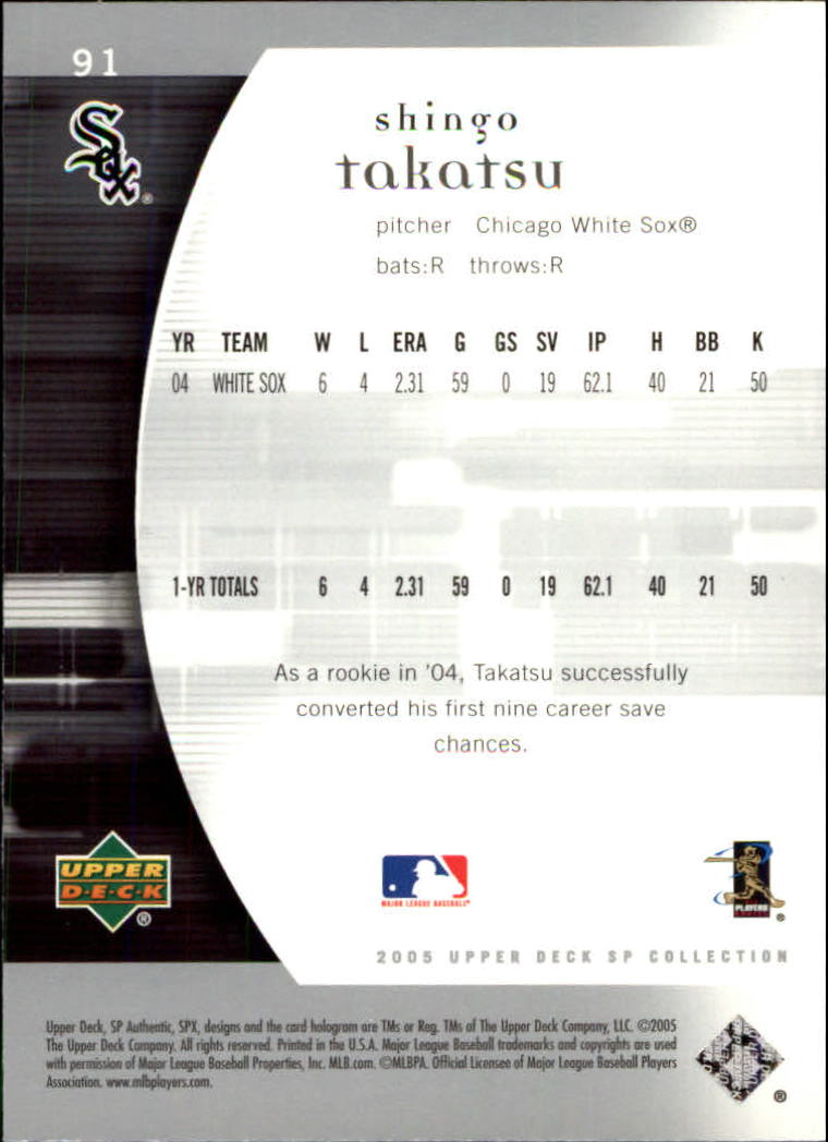 2005 SP Authentic #91 Shingo Takatsu back image