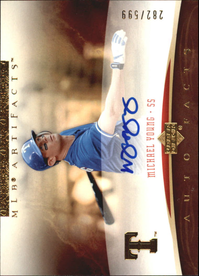 2005 Artifacts Autofacts #MY Michael Young/599