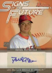 2005 Bowman Signs of the Future #DM Dallas McPherson B