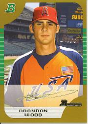 2005 Bowman Draft Gold #144 Brandon Wood PROS