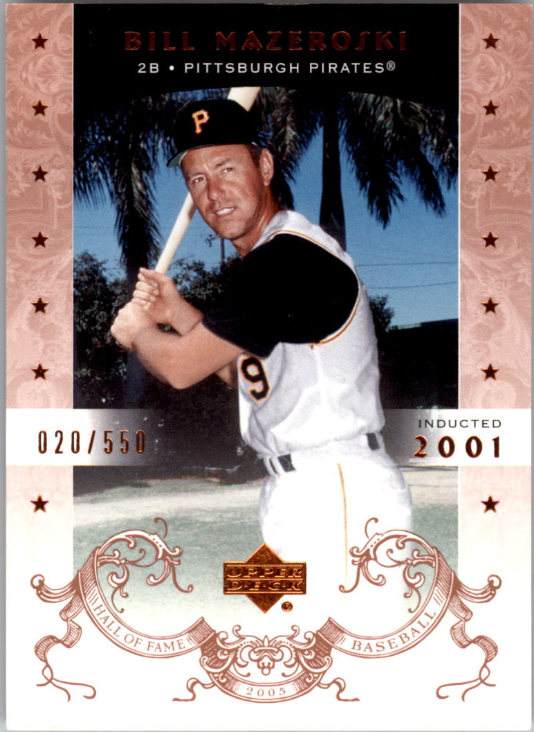 2005 Upper Deck Hall of Fame #3 Bill Mazeroski