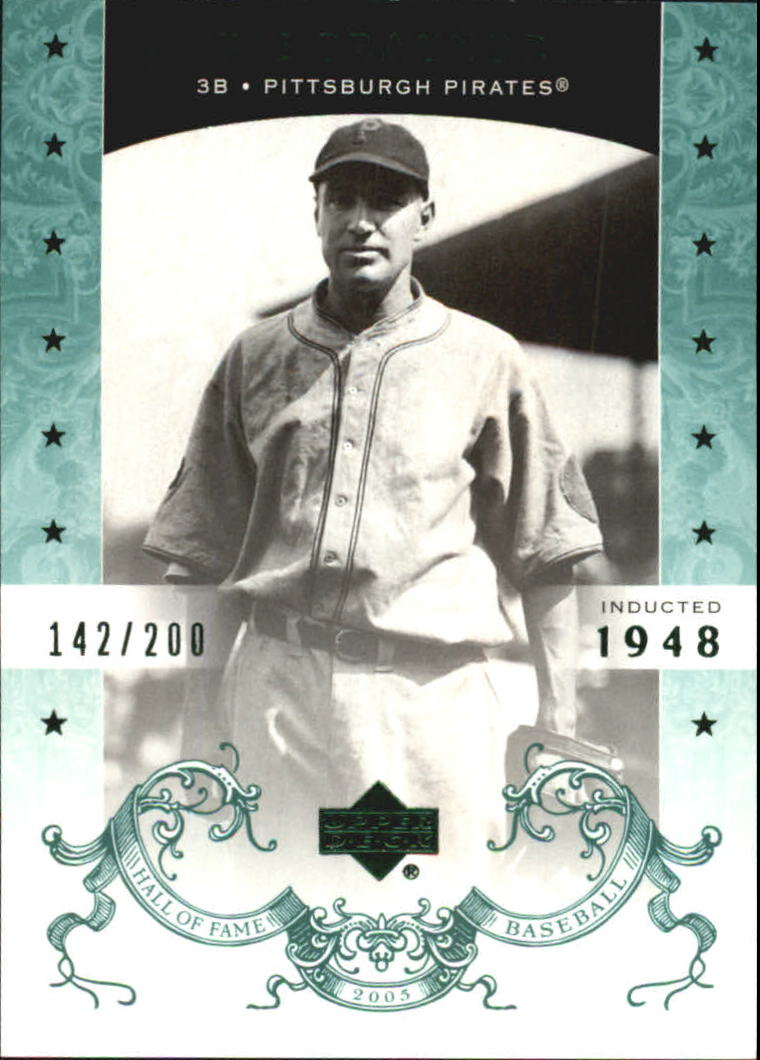2005 Upper Deck Hall of Fame Green #59 Pie Traynor