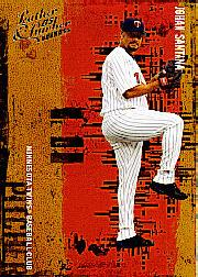 2005 Leather and Lumber #67 Johan Santana