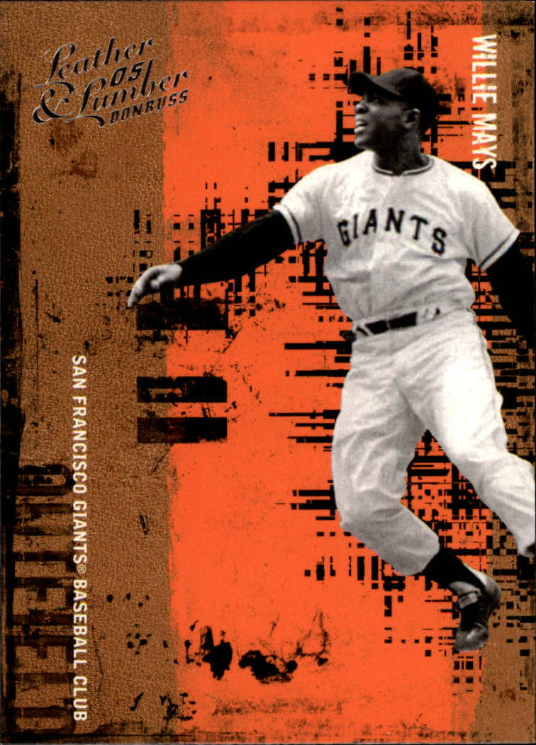 2005 Leather and Lumber #150 Willie Mays RET