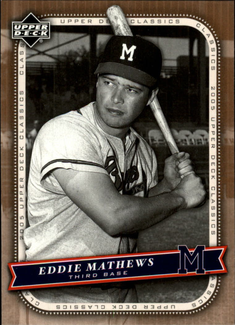 2005 Upper Deck Classics #31 Eddie Mathews