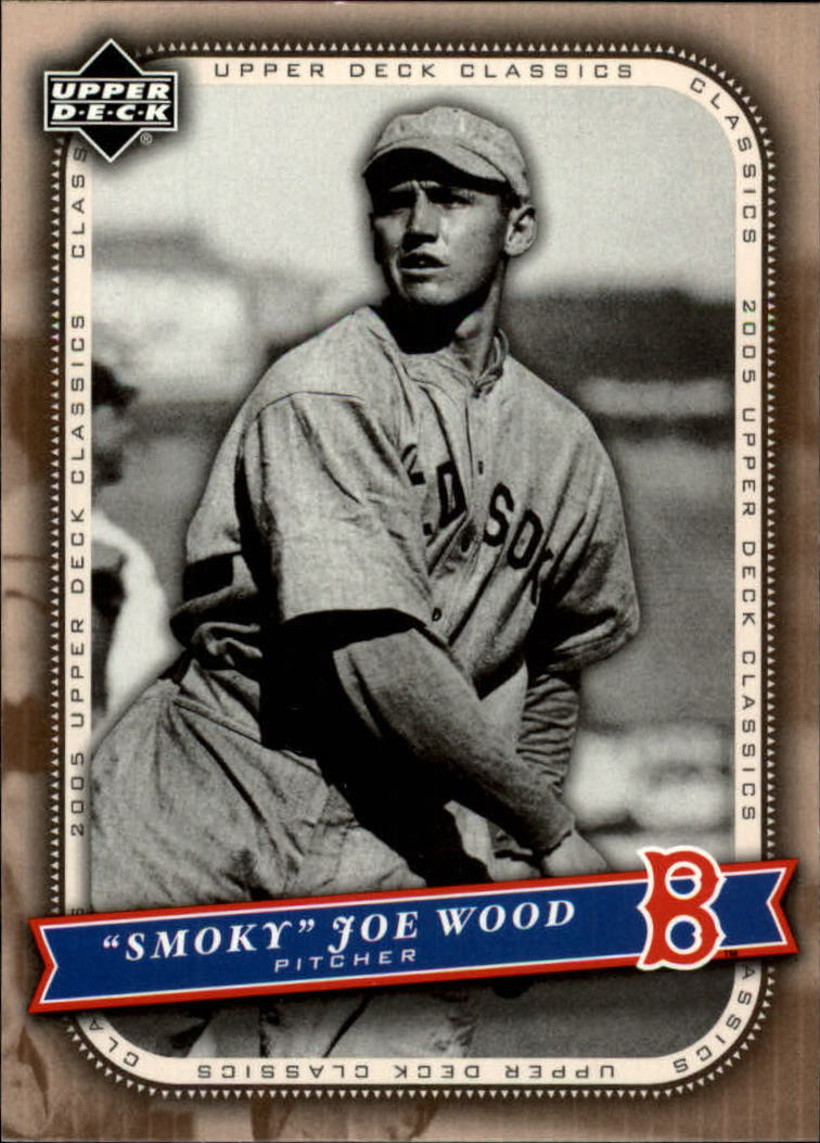 2005 Upper Deck Classics #55 Smokey Joe Wood
