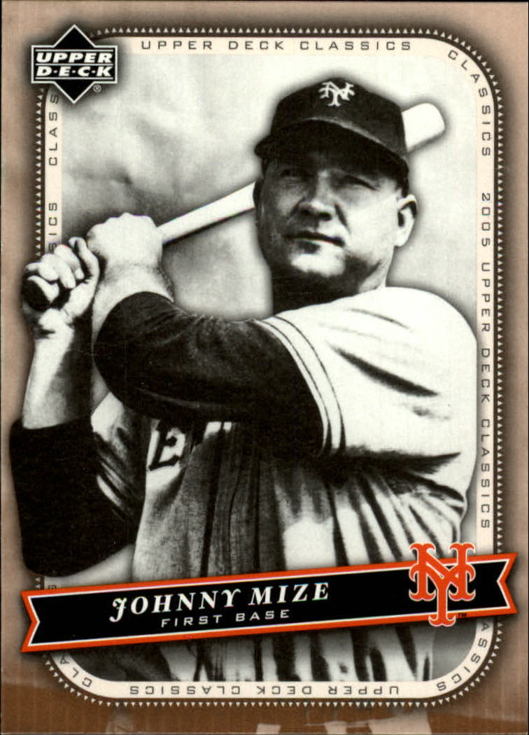 2005 Upper Deck Classics #57 Johnny Mize