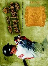 2005 SP Legendary Cuts Lasting Legends #CR Cal Ripken