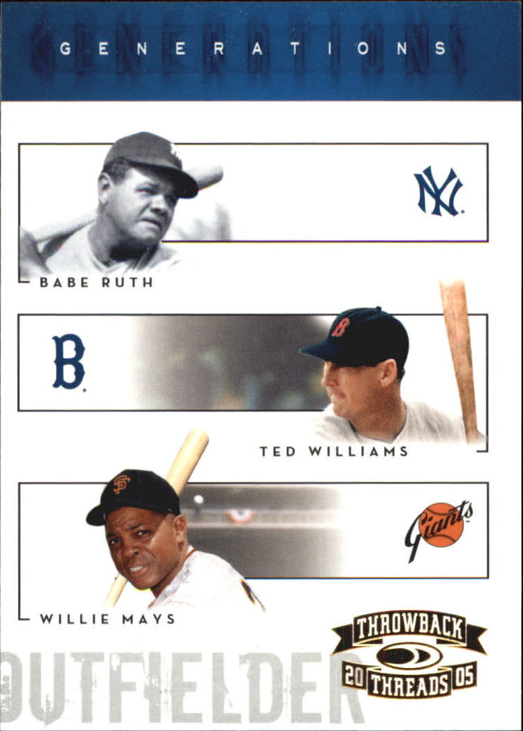 2005 Throwback Threads Generations #5 Ruth/Williams/Mays