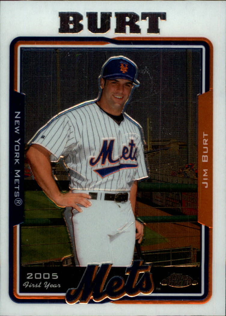2005 Topps Chrome Update #108 Jim Burt FY RC