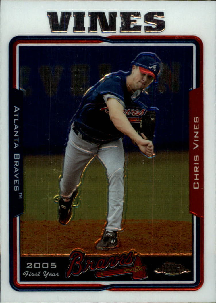 2005 Topps Chrome Update #114 Chris Vines FY RC