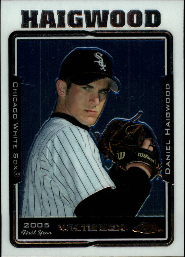 2005 Topps Chrome Update #128 Daniel Haigwood FY RC
