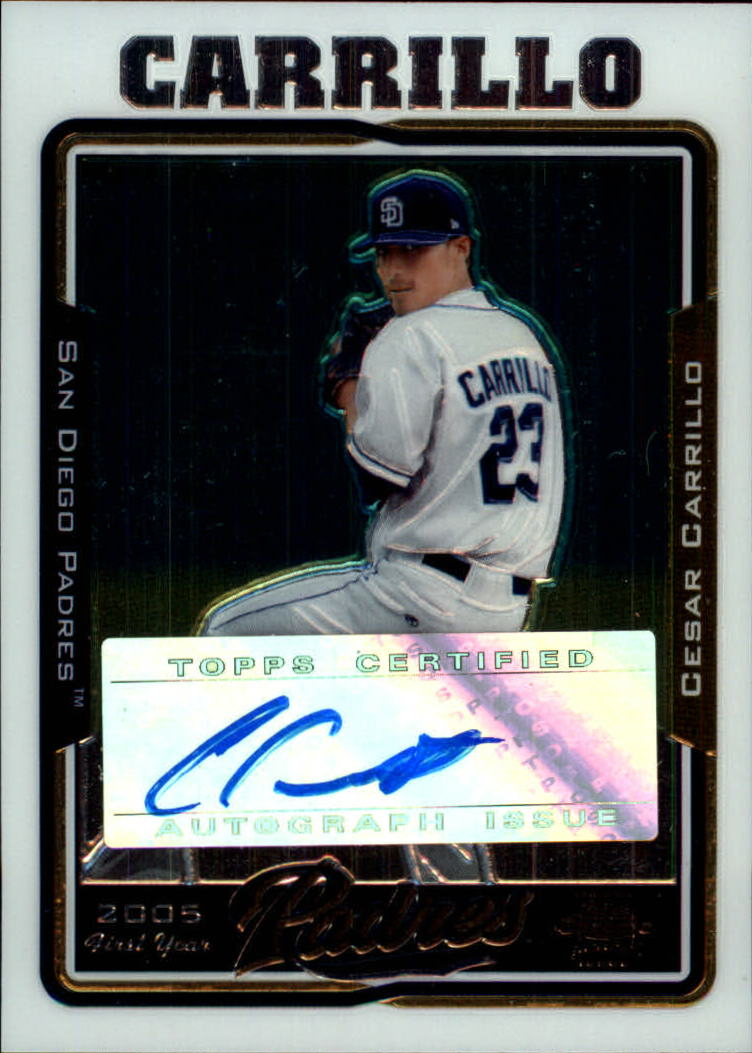 2005 Topps Chrome Update #224 Cesar Carrillo FY AU B RC