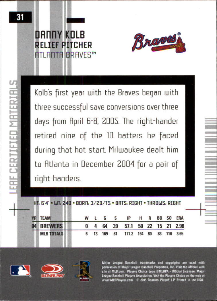 2005 Leaf Certified Materials #31 Danny Kolb back image