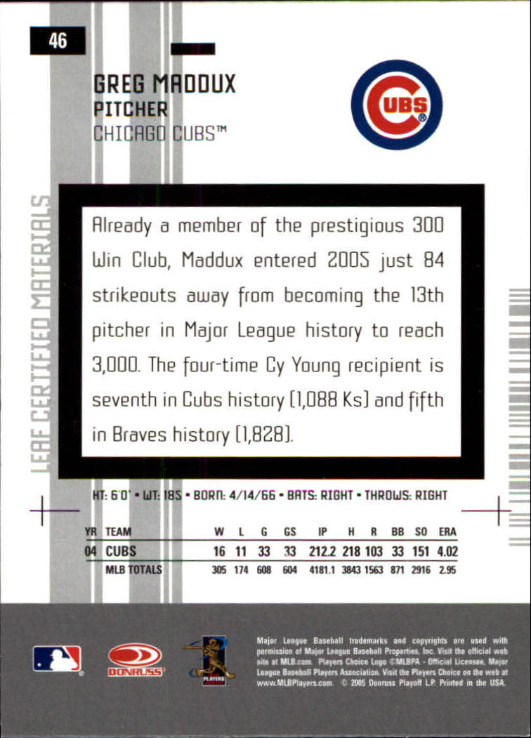 2005 Leaf Certified Materials #46 Greg Maddux Cubs back image