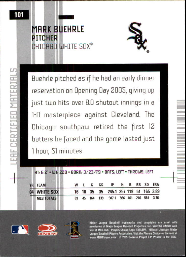 2005 Leaf Certified Materials #101 Mark Buehrle back image