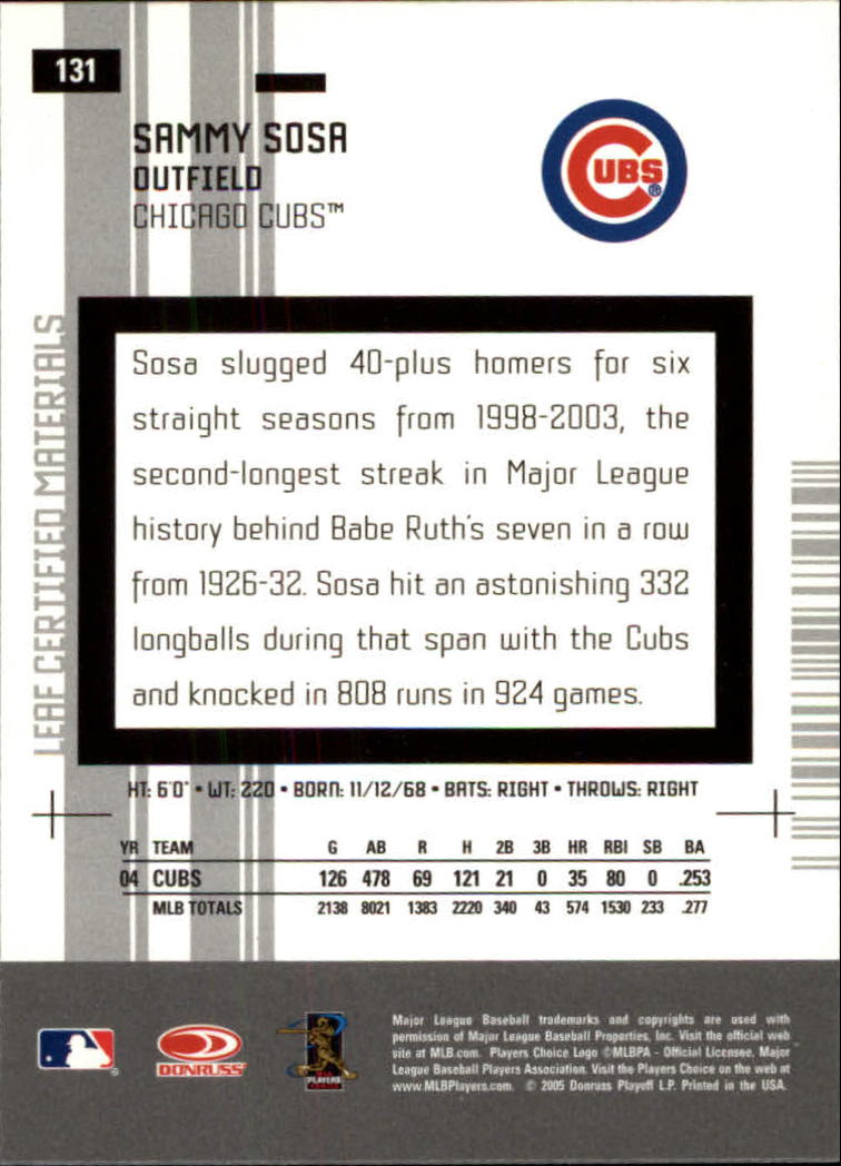 2005 Leaf Certified Materials #131 Sammy Sosa Cubs back image