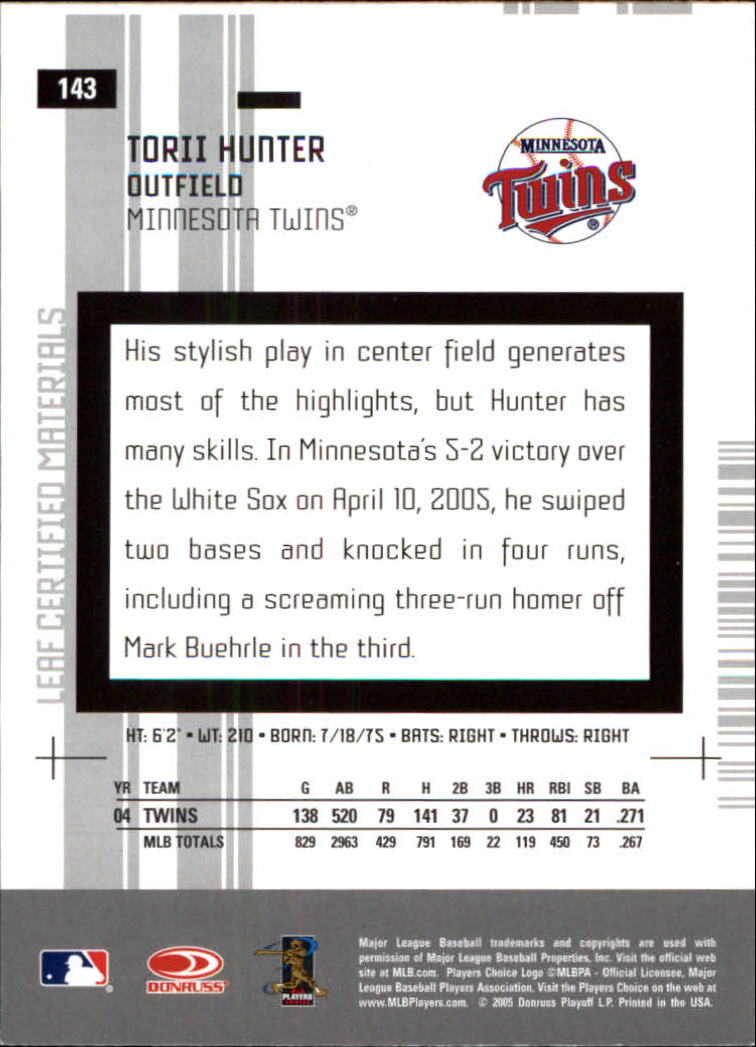 2005 Leaf Certified Materials #143 Torii Hunter back image