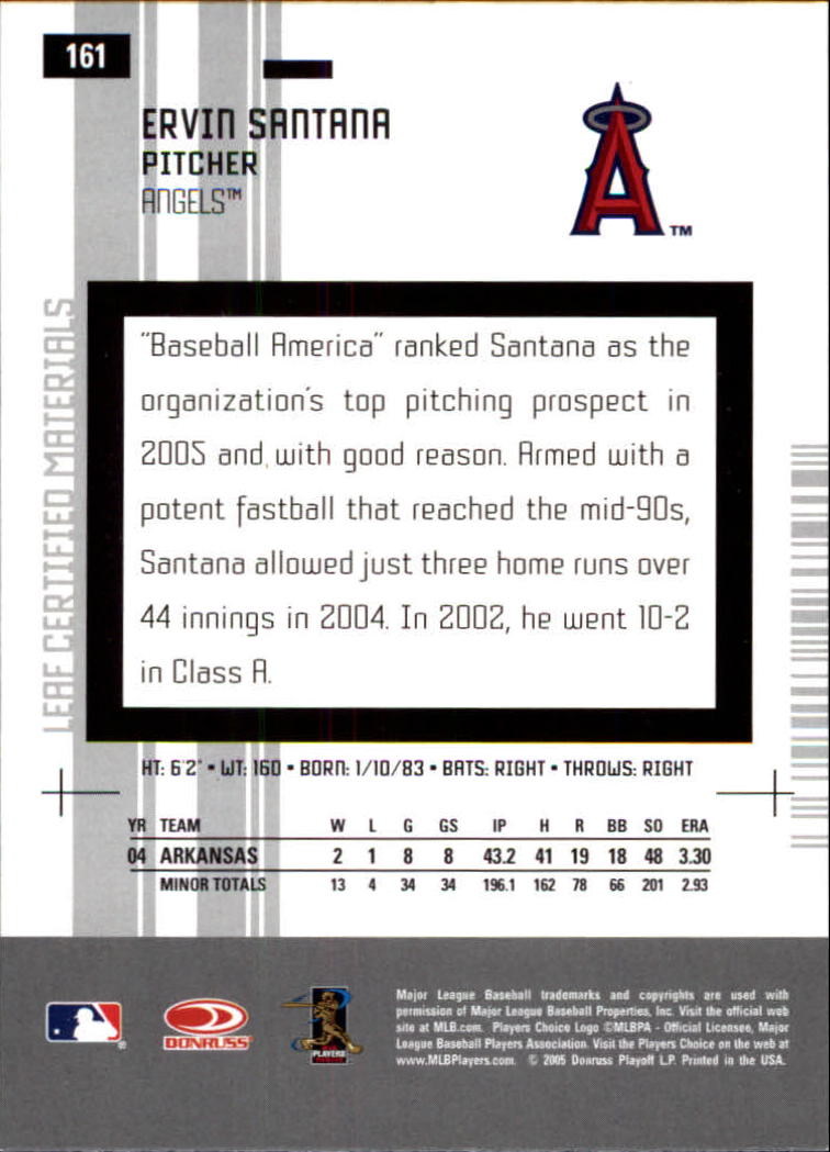 2005 Leaf Certified Materials #161 Ervin Santana back image