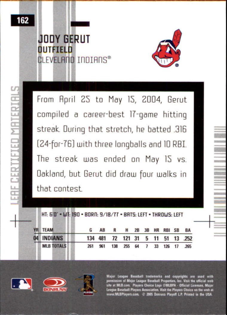 2005 Leaf Certified Materials #162 Jody Gerut back image
