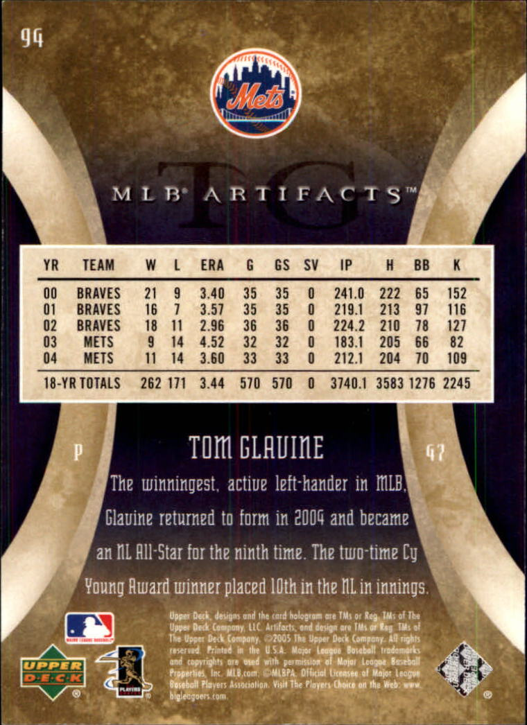 2005 Artifacts #94 Tom Glavine back image