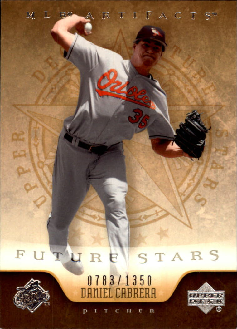2005 Artifacts #116 Daniel Cabrera FS