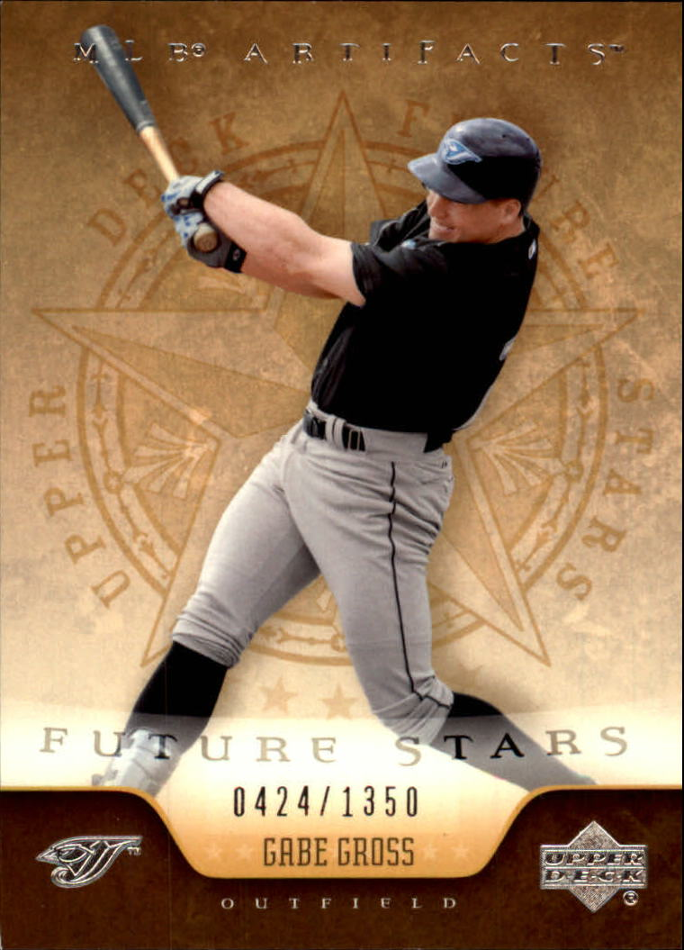 2005 Artifacts #121 Gabe Gross FS