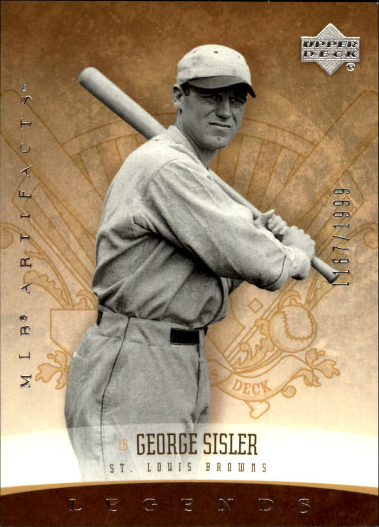 2005 Artifacts #168 George Sisler LGD