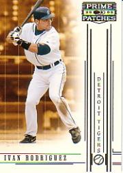 2005 Prime Patches #30 Ivan Rodriguez