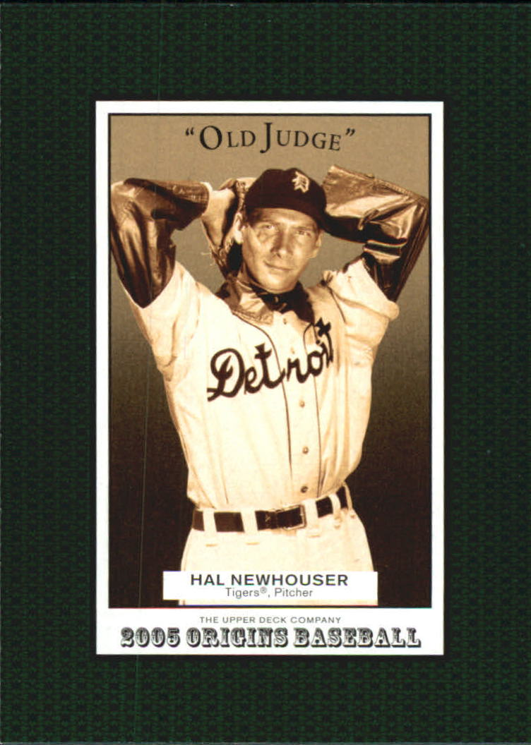2005 Origins Old Judge #107 Hal Newhouser RET