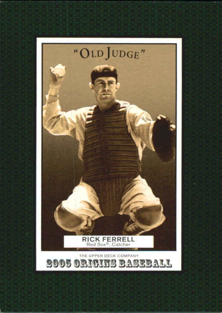 2005 Origins Old Judge #108 Rick Ferrell RET