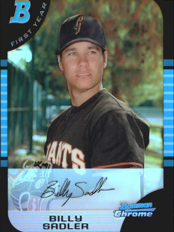 2005 Bowman Chrome Refractors #319 Billy Sadler