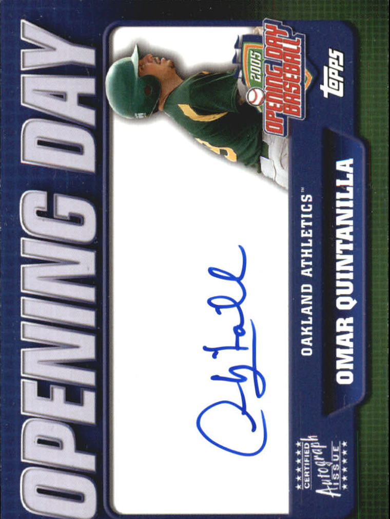2005 Topps Opening Day Autographs #OQ Omar Quintanilla B
