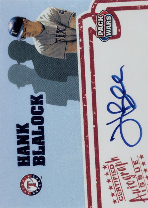 2005 Topps Pack Wars Autographs #HB Hank Blalock C