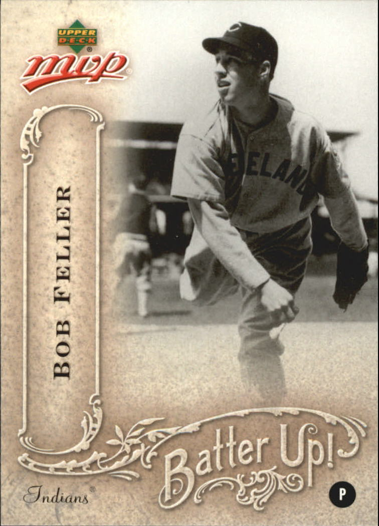 2005 Upper Deck MVP Batter Up! #4 Bob Feller