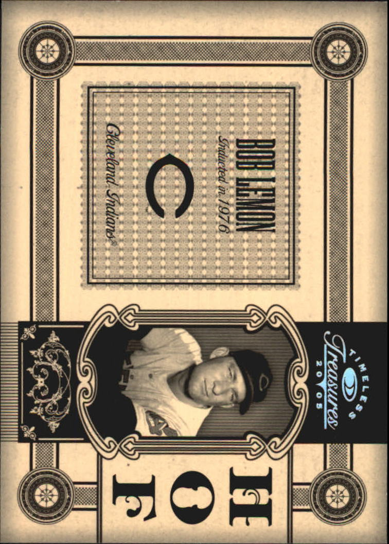 2005 Timeless Treasures HOF Silver #13 Bob Lemon