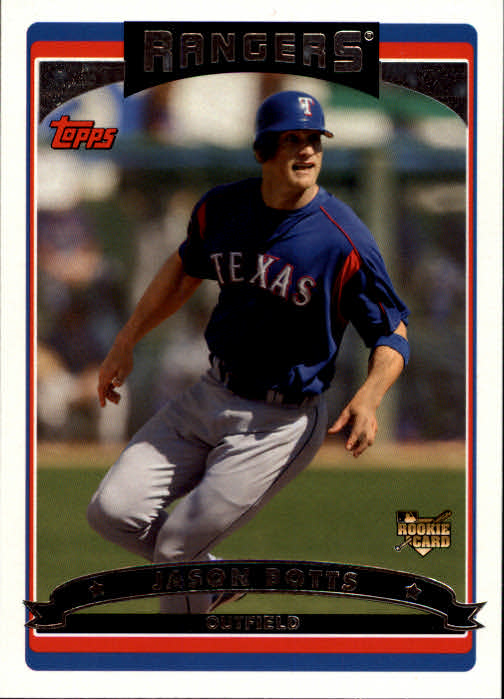 2006 Topps #298 Jason Botts (RC)