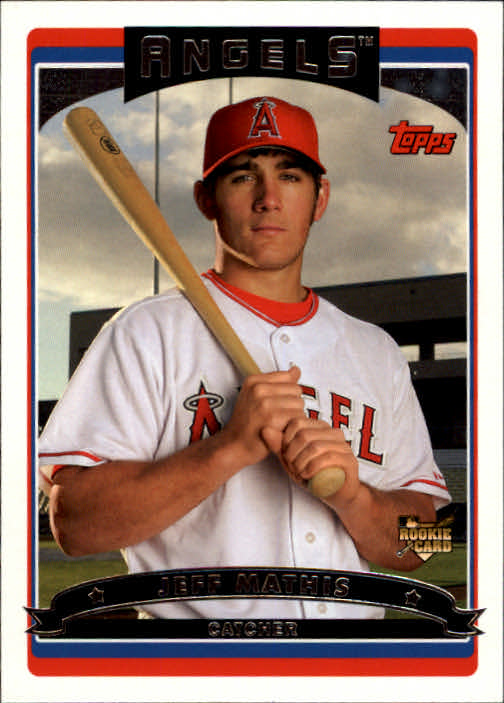 2006 Topps #299 Jeff Mathis (RC)