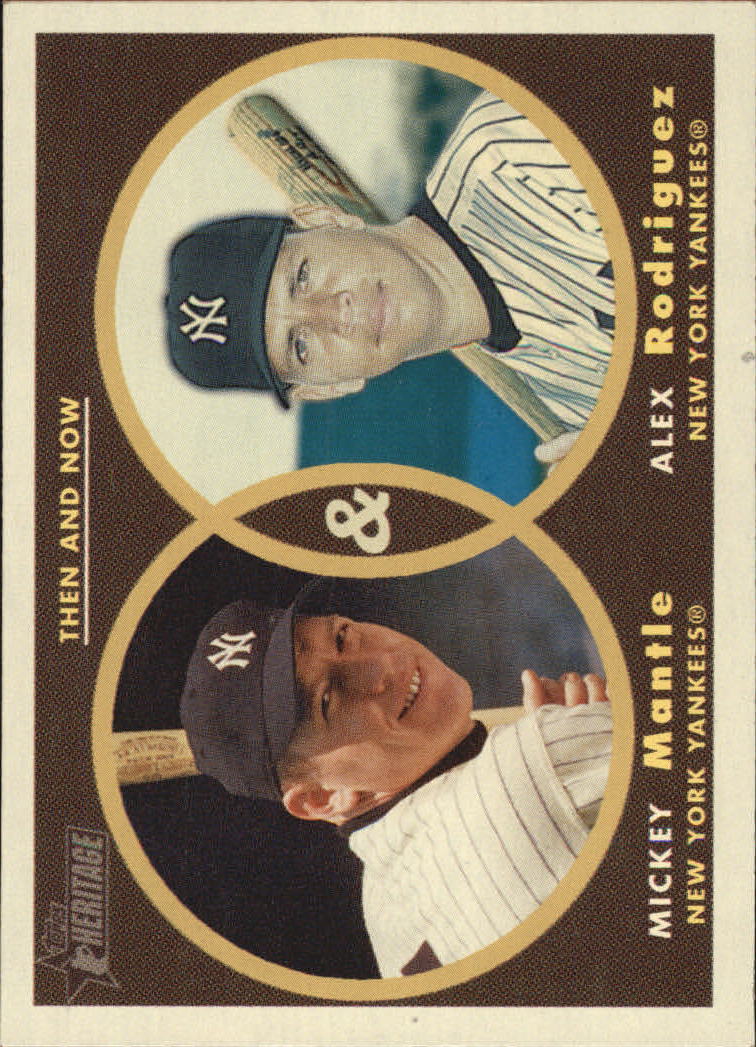 2006 Topps Heritage Then and Now #TN1 M.Mantle/A.Rodriguez