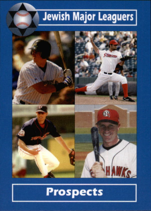 2006 Jewish Major Leaguers Update #20 Aaron Rifkin/Scott Schneider/Tony Schrager/Jeff Pickler
