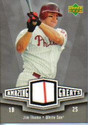 2006 Upper Deck Amazing Greats Materials #JT Jim Thome Jsy