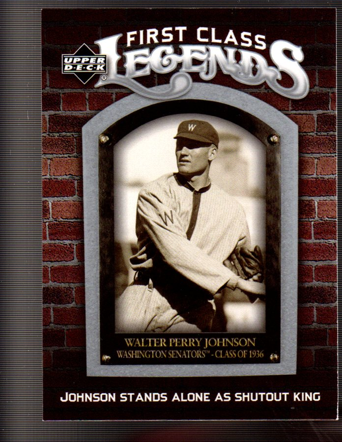 2006 Upper Deck First Class Legends #FCL93 Walter Johnson