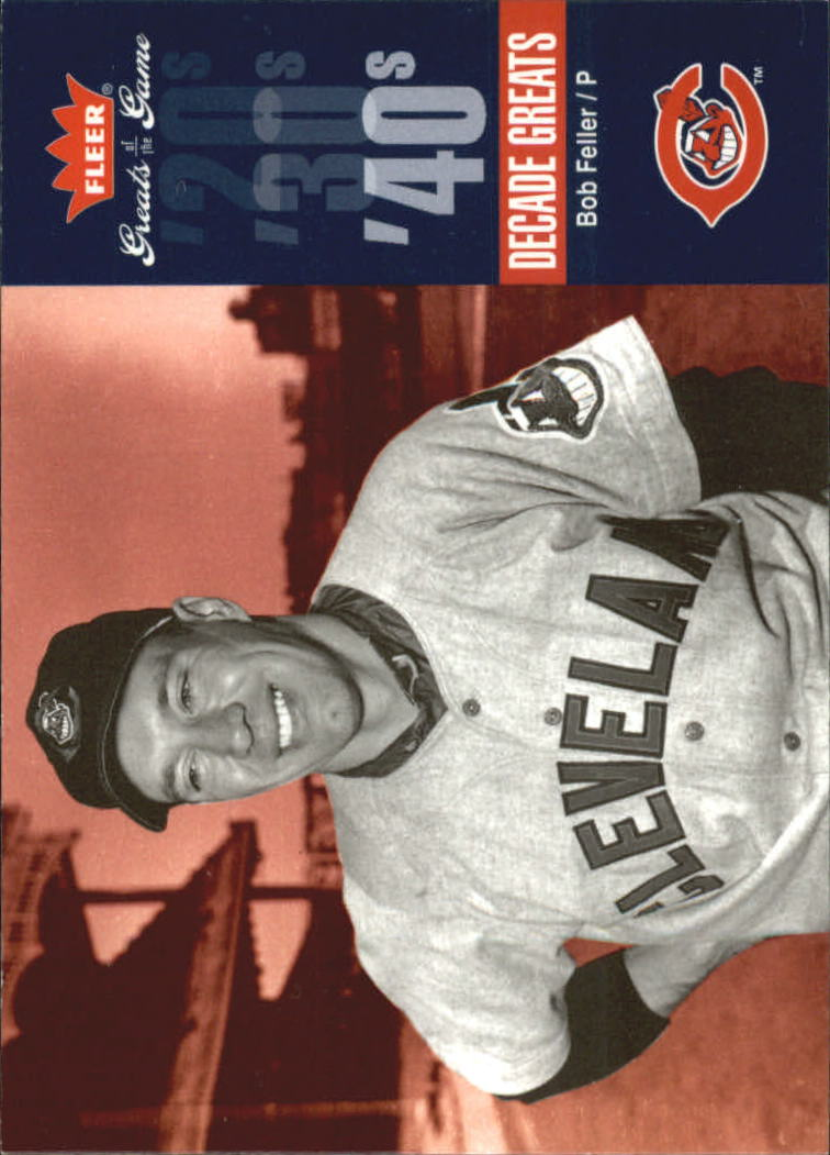 2006 Greats of the Game Decade Greats #BF Bob Feller