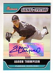 2006 Bowman Signs of the Future #AT Aaron Thompson D