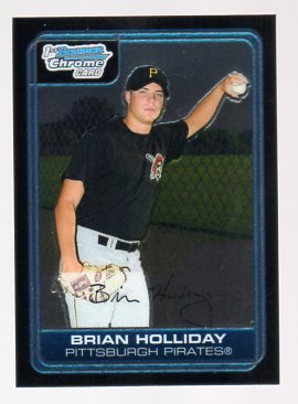 2006 Bowman Chrome Prospects #BC4 Brian Holliday