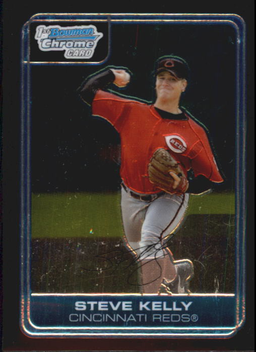 2006 Bowman Chrome Prospects #BC15 Steve Kelly