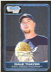 2006 Bowman Chrome Prospects #BC34 Dale Thayer